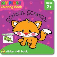 My First Coloring Book Sticker Skill Book - Scritch, Scratch!