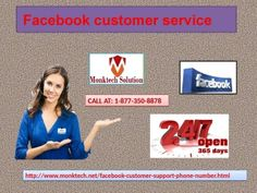 FB account is out of sorts: Approach Facebook Customer Service 1-877-350-8878	Facebook is a source of constant trouble for you. And you feel that your FB account is not responding you in a proper way. We are a source of rectifying your problem in a best possible manner. So keep your pace brisk to achieve our Facebook Customer Service Support at 1-877-350-8878. Visit-http://www.monktech.net/facebook-customer-support-phone-number.html	FacebookCustomerService,FacebookCustomerServiceNumber