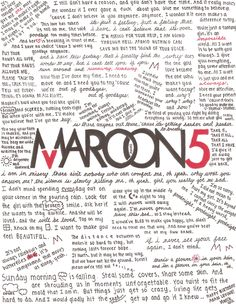 10 years' and 4 albums' worth of lyrics that have shaped my life and special moments. Thank you, Maroon 5!! <3