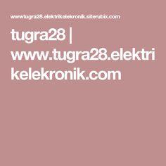 tugra28   www.tugra28.elektrikelekronik.com