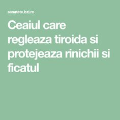 Ceaiul care regleaza tiroida si protejeaza rinichii si ficatul Acupuncture Points, Good To Know, Health Fitness, Pixi, Medicine, Therapy, Fitness, Health And Fitness, Excercise