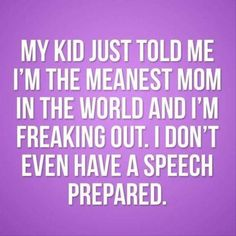 Meanest mom award funny quotes, mom quotes, mom sayings, laugh quot Mom Quotes, Funny Quotes, Funny Memes, Mom Sayings, Laugh Quotes, Advice Quotes, Mother Quotes, Baby Tips, Parenting Quotes