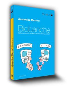 Cover book | Biobanche | Assuntina Murresi | Edizioni Cantagalli | Siena | 2011
