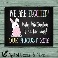 Easter Pregnancy Announcement Chalkboard Poster Printable | We Are Egg-Cited | Pregnancy Reveal | Easter | Expecting | Digital File
