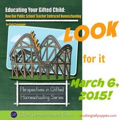 Educating Your Gifted Child -- coming soon from @giftedhf