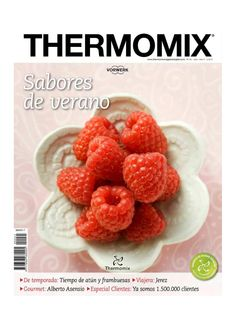 Thermomix magazine nº 81 [julio Mexican Food Recipes, New Recipes, Cooking Recipes, Favorite Recipes, Learn To Cook, Food To Make, Thermomix Bread, Toddler Meals, Diy Food