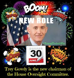 BOOM: Gowdy Is In The House ...