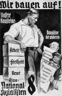 "A 1930 Nazi propaganda poster offers work, freedom, and bread, as opposed to the ""empty promises"" of their opponents."