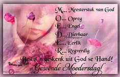 Goeie Nag, Mothers Day Quotes, Verses, Messages, Songs, God, Inspiration, Afrikaans, Inspire