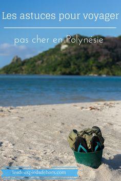 Les astuces pour voyager pas cher en Polynésie française  Dans un pays où tout coute très vite très cher, voici une liste d'astuces puor économiser sur les transports, le logement, la nourriture, bref sur tout ! #lesdeuxpiedsdehors#polynésie#tahiti#borabo
