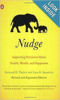 Nudge: Improving Decisions About Health, Wealth, and Happiness by Richard H. Thaler and Cass R. If the Freakonomics guy thinks it's worth reading than I'm going to put it on my list. I Love Books, Great Books, Books To Read, My Books, Reading Lists, Book Lists, Reading Books, Happy Reading, Thinking Fast And Slow