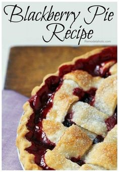 Blackberry Pie Recipe #pie