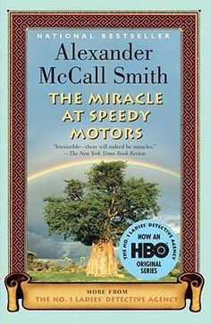 the miracle at speedy motors - by alexander mccall smith
