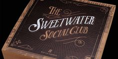 The Sweetwater Social Club — Package Design #typography