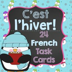 This file includes 24 French Task Cards with sentences and questions related to Winter. Students enjoy the variety of the questions from one task t. Core French, French Class, Les Homophones, Season Calendar, French Resources, Kindergarten Centers, Vocabulary Cards, Review Games, Classroom Activities
