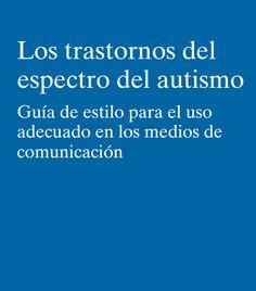 Documentos de la OPE relacionados con el uso de la palabra autismo en medios de comunicación.