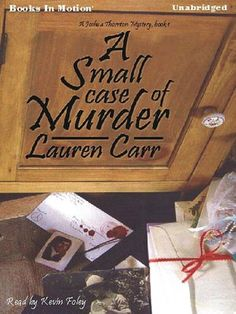 A Small Case of Murder: Joshua Thornton Mystery Series, Book 1 4 stars