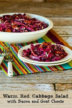 Warm Red Cabbage Salad with Bacon and Goat Cheese