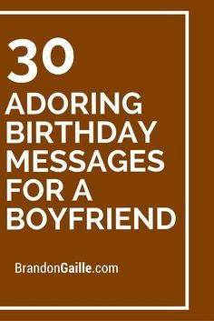 30 Adoring Birthday Messages for a Boyfriend