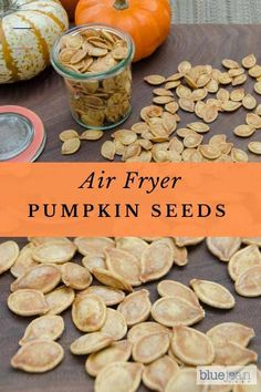 Air-Fried Pumpkin Seeds | Blue Jean Chef - Meredith Laurence - #pumpkinseedsrecipe - Don't throw those pumpkin seeds away! Roast them in your air fryer for a great snack to salad topping. They are crunchy and this recipe gives them the right amount of seasoning....