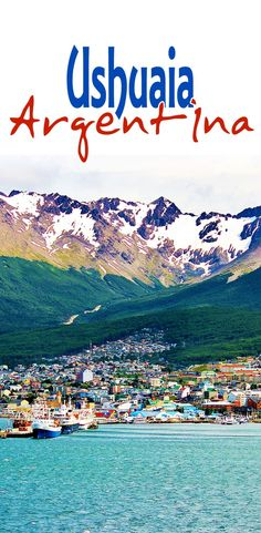 """I went here ❤️....Ushuaia, Argentina is labelled as the southernmost city in the world. Also, dubbed as """"The End of the World,"""" it is a tourist port, complete with..."""