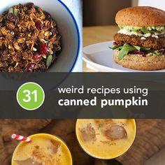 31 Weird But Awesome Recipes Using Canned Pumpkin *ones to try: Crockpot Pumpkin Oatmeal; Pumpkin Spice Latte Quinoa Breakfast Casserole;  Pumpkin, Black Bean, and Jalapeño Quesadilla; Pumpkin Shrimp Curry; and ALL of the desserts! | Greatist