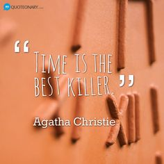 Agatha Christie #quote about time