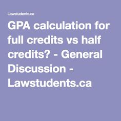 How do you calculate your gpa step by step instructions high gpa calculation for full credits vs half credits general discussion lawstudents ccuart Choice Image