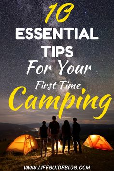 Being a first-time camper can be challenging, especially if you are camping with kids. Here is all you need to know, like what to bring to camping and how to organize everything. These 10 essential tips will teach you how to camp like a pro. #firsttimecamping #campingtips #campinghacks