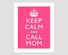 keep calm and call mom orange pink green purple by jonathanbenning, $12.00