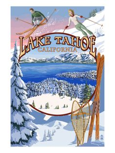 Lake Tahoe, California - Winter Views - Lantern Press Artwork (Art Print Available) Ski Vintage, Vintage Ski Posters, Retro Poster, Look Vintage, Vintage Art, Vintage Games, Vintage Stuff, Vintage Signs, California Winter