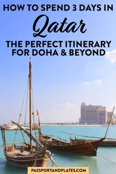 This perfect 3 days in Qatar itinerary is the best introduction to the country that will be hosting the World Cup in 2022. Click and plan your trip! | 3 days in Doha | Doha itinerary