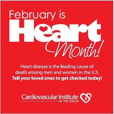 Heart disease is the leading cause of death for men and women in the United Stat… – Jennifer Space New Heart, Heart Day, Hello February Quotes, February 3, Heart Awareness Month, Heart Month, Im A Survivor, Sense Of Life, Heart Failure