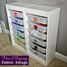 de Jong Dream House: Organize   Fabric Scraps