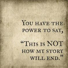 Life Quotes : Quotes About Strength You have the power to recreate your story whenever you des. - About Quotes : Thoughts for the Day & Inspirational Words of Wisdom Great Quotes, Quotes To Live By, Me Quotes, Motivational Quotes, Inspirational Quotes, Missing Quotes, Famous Quotes, Abuse Quotes, Spirit Quotes