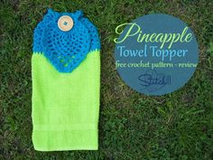 Pineapple Towel Topper – Free Crochet Pattern – Review by Stitch11