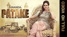 PATAKE (Full Video) || SUNANDA SHARMA || Latest Punjabi Songs 2016 || AM...