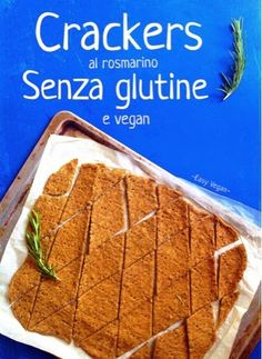 Crackers senza glutine vegan senza lievito al rosmarino