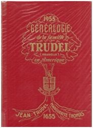 Welcome to the Trudel(le) Family Web Site Family Web, Family Genealogy, Ancestry, Welcome, Website, History, Image, Historia