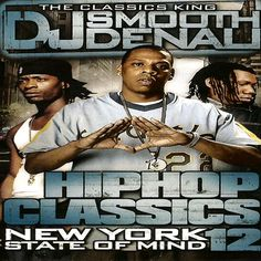 Hip Hop Classics  Vol. 12 New York State of Mind Mixtape Compilation CD