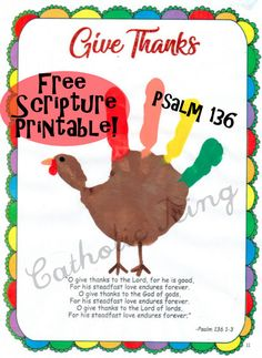 Check it out- a free printable with a thankful scripture to go with your handprint turkey. Free Preschool, Preschool Crafts, Crafts For Kids, Catholic Crafts, Catholic Kids, Thankful Scripture, Printable Scripture, Fall Arts And Crafts, Holiday Crafts