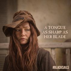 Top Black Sails Quotes and animated quotes Anne Bonny, Clara Paget, Black Sails Starz, Charles Vane, Golden Age Of Piracy, Pirate Adventure, Robert Louis, Pirate Life, Badass Women