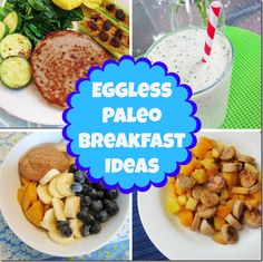 Eggless Paleo Breakfast Ideas via @CarrotsNCake
