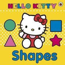 Hello kitty : shapes. Ladybird, 2012