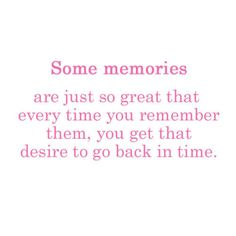 When I think of the memories with you in middle school, I just want to go back and watch them over again <3