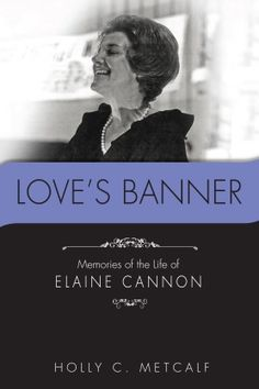 Elaine Cannon: one of the extraordinary women of The Church of Jesus Christ of Latter-day Saints in the Twentieth Century, made her mark on the Church, the local community, and on the lives of people around the world. The book is by Author Holly C Metcalf, the daughter of Elaine Cannon.