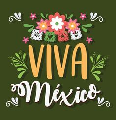 Independence Day, Artwork, Greeting Cards, Mexican Fiesta, Viva Mexico, Mexican, Fiestas, Diwali, Work Of Art