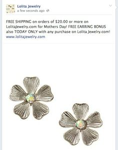 Free Shipping and Free Pair of Earrings on http://www.Lolitajewelry.com Free Earrings TODAY ONLY. Happy Mothers Day!