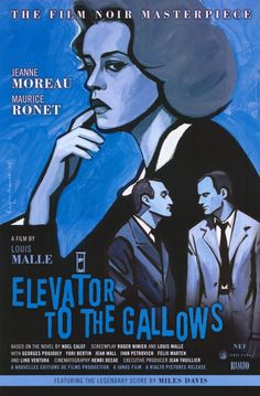 Elevator to the Gallows, one of the most tense murder films ever made, with the amazing Moreau.