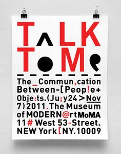 """Poster Design for the """"Talk To Me"""" show at the Museum of Modern Art. Talk To Me show explores the communication between people and thing. Al..."""